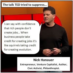 Entrepreneur Nick Hanauer says that rich people don't create jobs and they should be taxed.