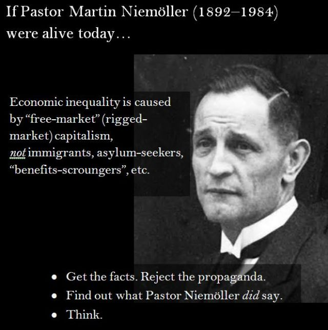 If Pastor Martin Niemöller were alive today he would have had a thing or two to say to those who scapegoat the vulnerable for society's problems.