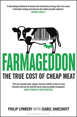 Farmageddon - the true cost of cheap meat.