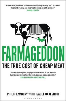 Farmageddon - the true cost of cheap meat.